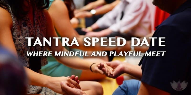 Tantra Speed Date